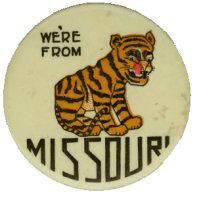 We're from Missouri button