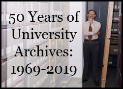 Image link to online exhibit entitled University Archives: 1969-2019